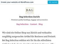 Bag Selection Zurich Blog