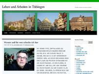 Leben und  Arbeiten in Tübingen