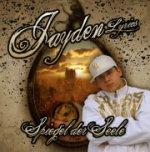 Jayden Lyrics - Spiegel der Seele