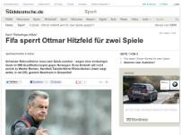 Hitzfeld von Fifa gesperrt